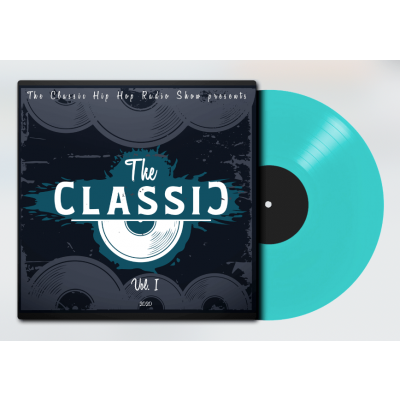The Classic Hip Hop Radio Show presents: The Classic Vol.1 (Limited, Numbered)
