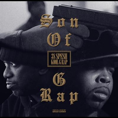 Kool G Rap & 38 Spesh – Son Of G Rap