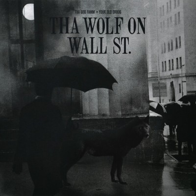Tha God Fahim x Your Old Droog - That Wolf On Wall St.