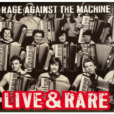 Rage Against The Machine – Live & Rare