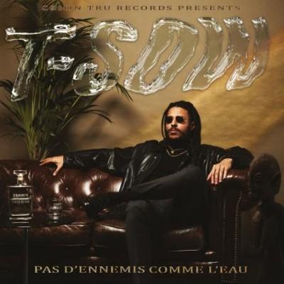 T-Sow – Pas D'ennemis Comme L'eau (limited)