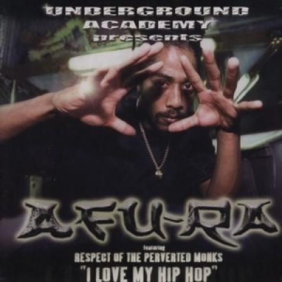 Afu-Ra – I Love My Hip Hop